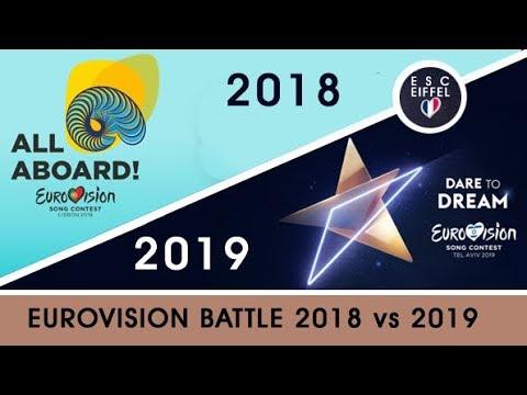 EUROVISION 2019 Vs 2018   SONG BATTLE