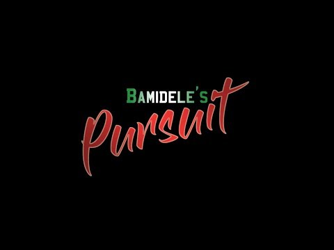 BAMIDELE'S PURSUIT - EP 1
