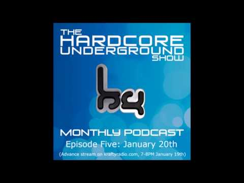 The Hardcore Underground Show - Podcast 05 | 20.01.14.