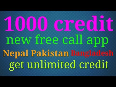Get 1000 credit New free calling app 2017 all world free call