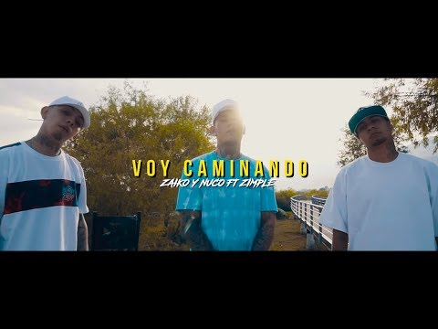 Zaiko & Nuco Ft. Zimple - VOY CAMINANDO  [Video Oficial] Daikor Beats
