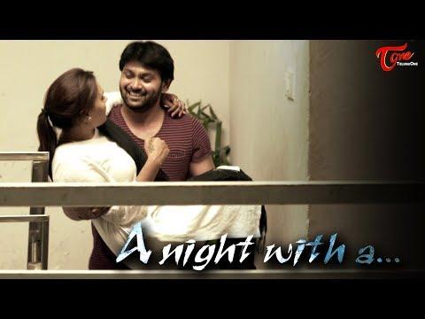 A Night With A || Latest Telugu Short Film...