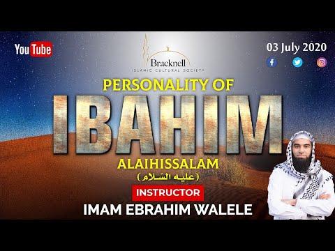 Personality of Ibrahim (as) | Imam Ebrahim Walele | Friday Reminder 03.07.2020