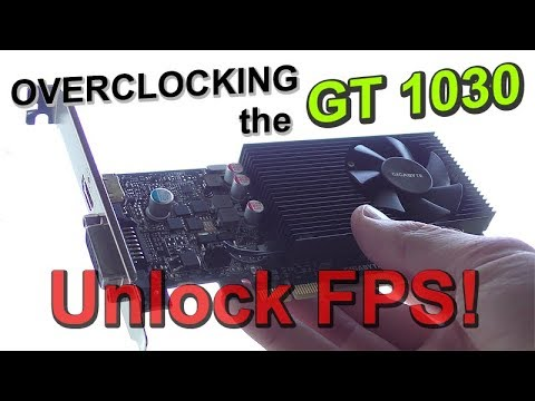 PUSHING the GT 1030 to its LIMITS - Unlock MORE FPS!