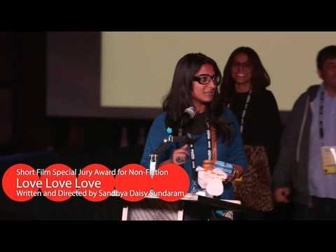 Short Film Special Jury Award for Nonfiction: Love Love Love, directed by Sandhya Daisy Sundaram