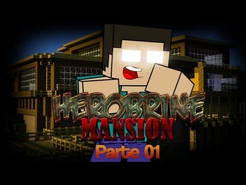 MINECRAFT - Herobrine Mansion con Bers Parte 1