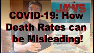 COVID-19: How Death Rates can be Misleading