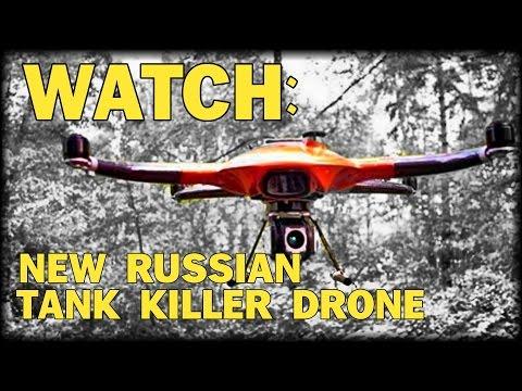 WATCH: NEW RUSSIAN ROCKET LAUNCHING FLAMETHROWING TANK KILLER DRONE