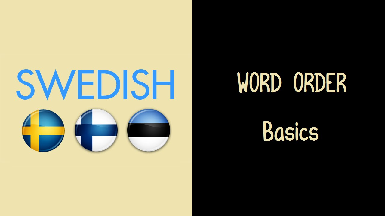 swedish word order basics youtube