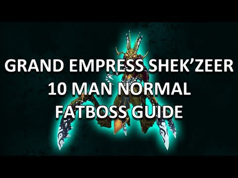Grand Empress Shek'zeer 10 Man Normal Heart of Fear Guide - FATBOSS