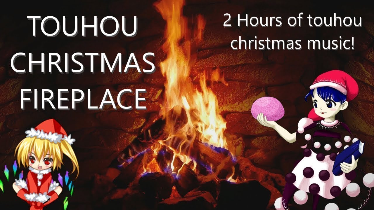 Christmas fireplace with Touhou Music (1 5 hours)