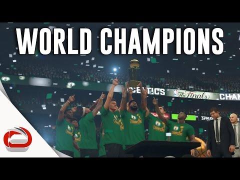 BOSTON CELTICS - NBA CHAMPIONS - NBA 2K17