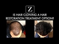 Is Hair Cloning an Option for Hair Restoration?