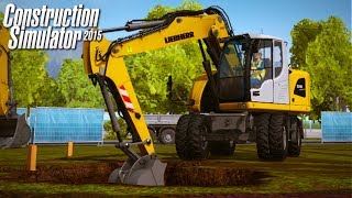 CONSTRUCTION SIMULATOR 15! Digging in the Dirt! (Construction Simulator 15 Ep. 1 Gameplay)