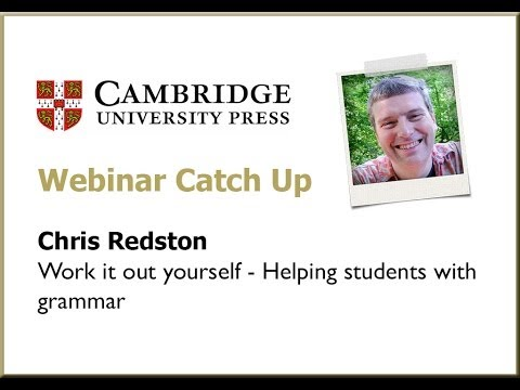 Work it out yourself - Helping students with grammar, with Chris Redston