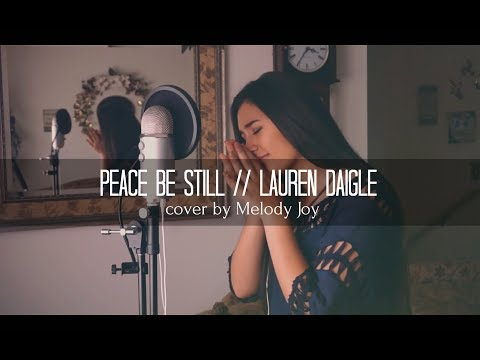 PEACE BE STILL ft. Lauren Daigle // The Belonging Co (cover)