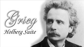 Edvard Grieg : Holberg Suite ( Classical Music )
