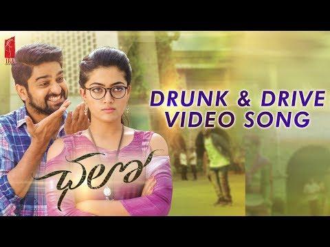 Drunk and Drive Official Video Song | Chalo | Naga Shaurya, Rashmika Mandanna | Sagar