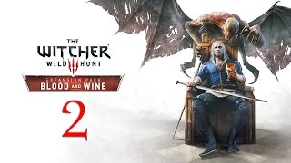 WITCHER 3: Blood and Wine #2 : Time I examined the corpse (RE-UPLOAD)