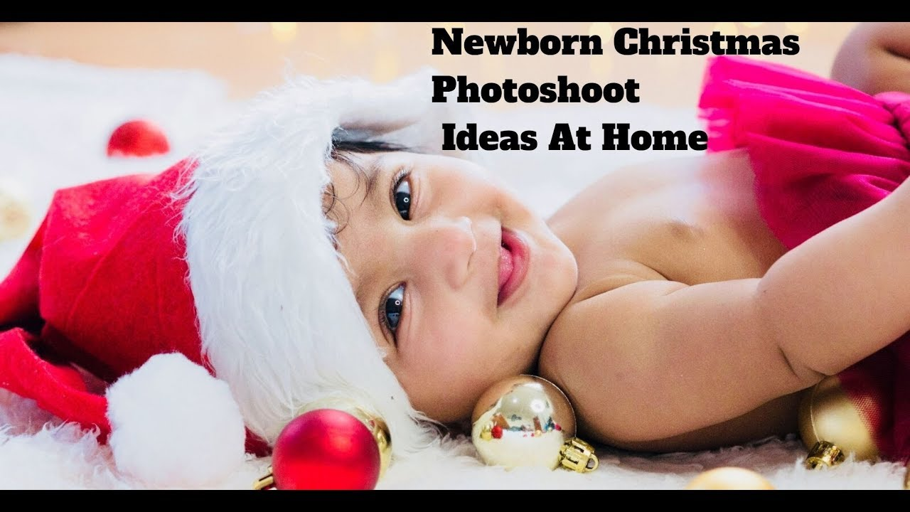 Baby S First Christmas Photoshoot Ideas At Home Youtube