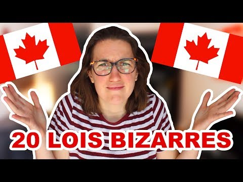 20 LOIS BIZARRES AU CANADA!  | CAM C'est Elle