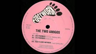 The Two Amigos - That Piano Anthem (Totally Uplifting Mix) HQwav