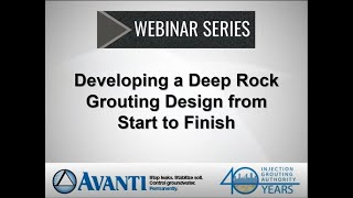 Webinar: Developing a Deep Rock Grouting Design from Start to Finish