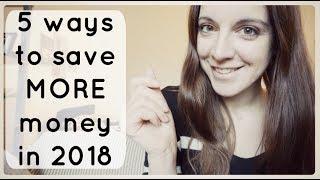 How I'm saving more money in 2018 | Money saving hacks | Minimalism & money saving