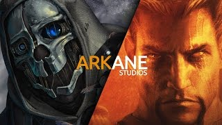 Они написали историю. Arkane Studios (Dishonored, Dark Messiah of Might & Magic, Arx Fatalis)