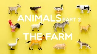 Learning Animals Names and Sounds for Kids 2015 -  Part 2: The Farm