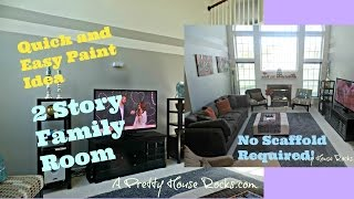 2 Story Family Room Quick and Easy Paint idea No Scaffold Required