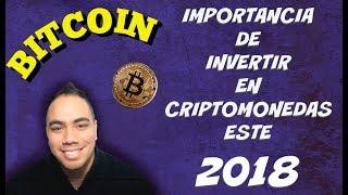 Bitcoin en español - importancia de invertir en criptomonedas este 2018🤑