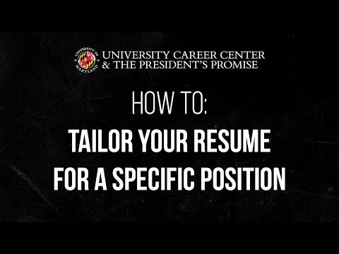 How to: Tailor Your Resume for a Specific Position