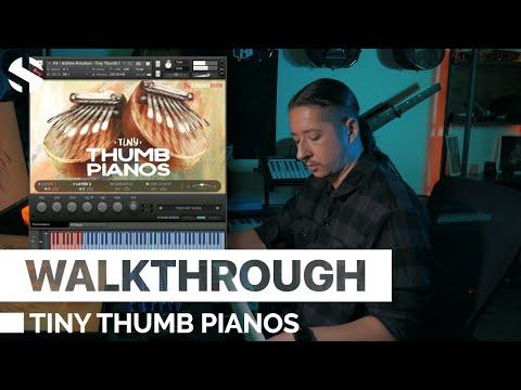 Walkthrough: Tiny Thumb Pianos
