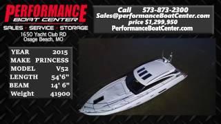 PRINCESS V52, PERFORMANCE BOAT CENTER 573-873-2300