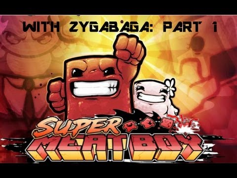 Super Meat Boy - Zygabaga - CAPTAIN VIDEO REPORTING FOR DUTY (Heh, duty...)