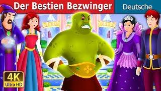 Der Bestien Bezwinger   Gute Nacht Geschichte   Deutsche Märchen