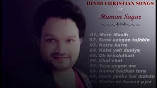 Hindi Jesus songs of Singer- Human Sagar