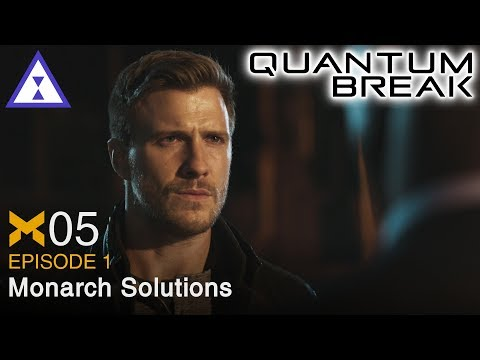 Let's Play Quantum Break ⧗ 05 Monarch Solutions (Episode 1, PR)