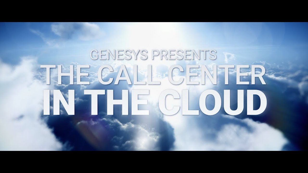 Genesys: The Easy Cloud Call Center