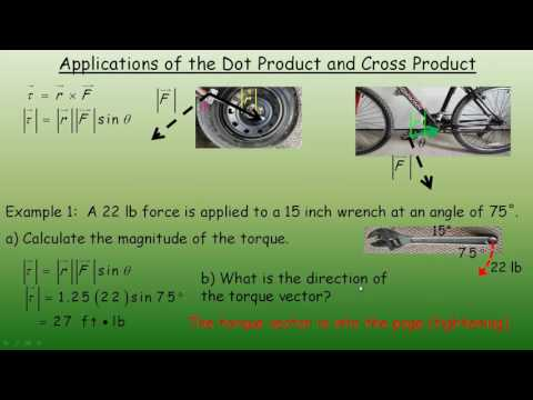 Applications of the Dot Product and Cross Product