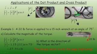 Applications of the D๐t Product and Cross Product