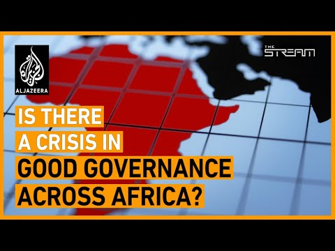 Is Africa's governance in crisis? | The Stream