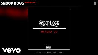 Snoop Dogg - Madden 20 (Audio)