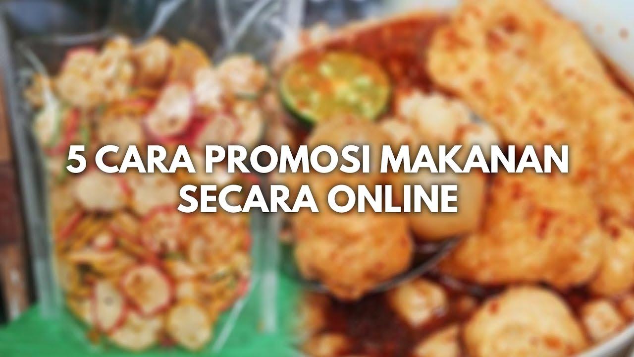 cara mempromosikan produk makanan