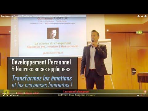 PNL-HYPNOSE_Neuro-biologie émotions & croyances_La neuro-science du changement Humain_G.Andreux
