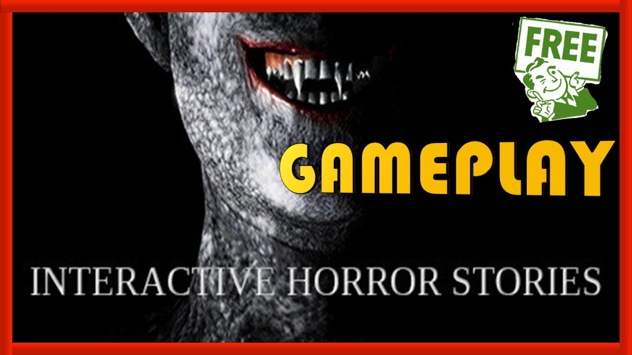 Interactive Horror Stories Gameplay Review Free Steam Game Youtube Most of the scarier stories invoke this very effectively. interactive horror stories gameplay review free steam game