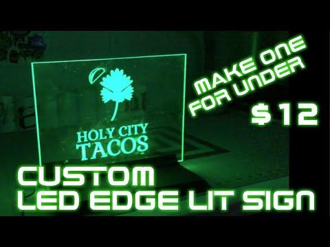 Custom LED Edge Lit Sign for Under $12! - Fun DIY Project