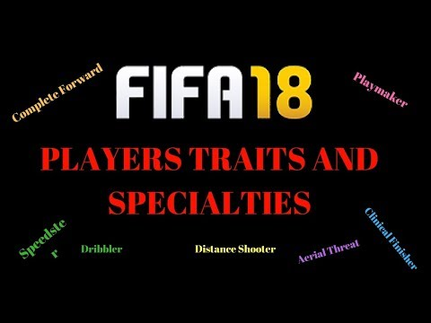 FIFA 18 PLAYERS TRAITS