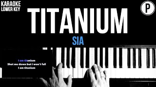 Sia - Titanium Karaoke LOWER KEY Slowed Acoustic Piano Instrumental Cover Lyrics